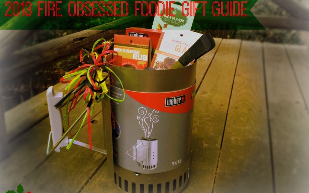 2013 Holiday Gift Guide for Fire Obsessed Foodies