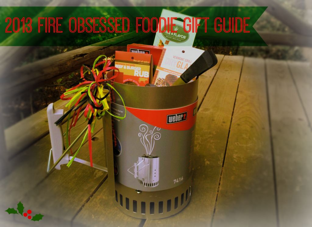 2013 Holiday Gift Guide for Fire Obsessed Foodies - GrillGirl