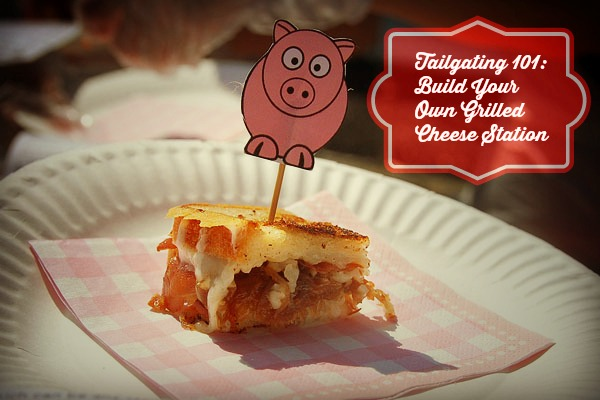 Tailgating Fun: Build Your Own Grilled Cheese Bar