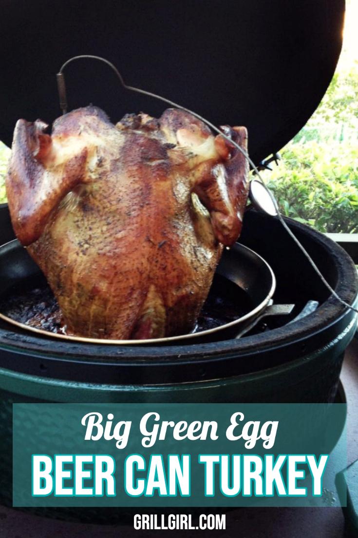 Big Green Egg Beer Can Turkey