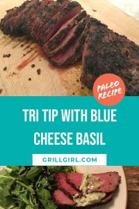 Trip tip with blue cheese basil