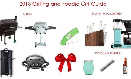The 2018 Foodie and Grilling Gift Guide