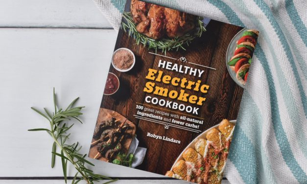 Healthy Electric Smoker Cookbook: 100 Recipes Not to Miss