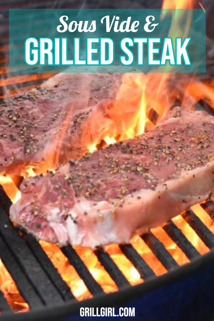 Sous Vide Grilled Steak