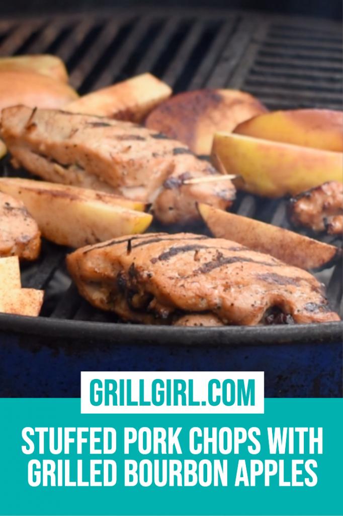 Stuffed pork chops, grliled boubon apples, grill girl Robyn