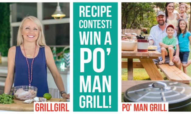 Win a Po' Man Grill in our Recipe Contest!
