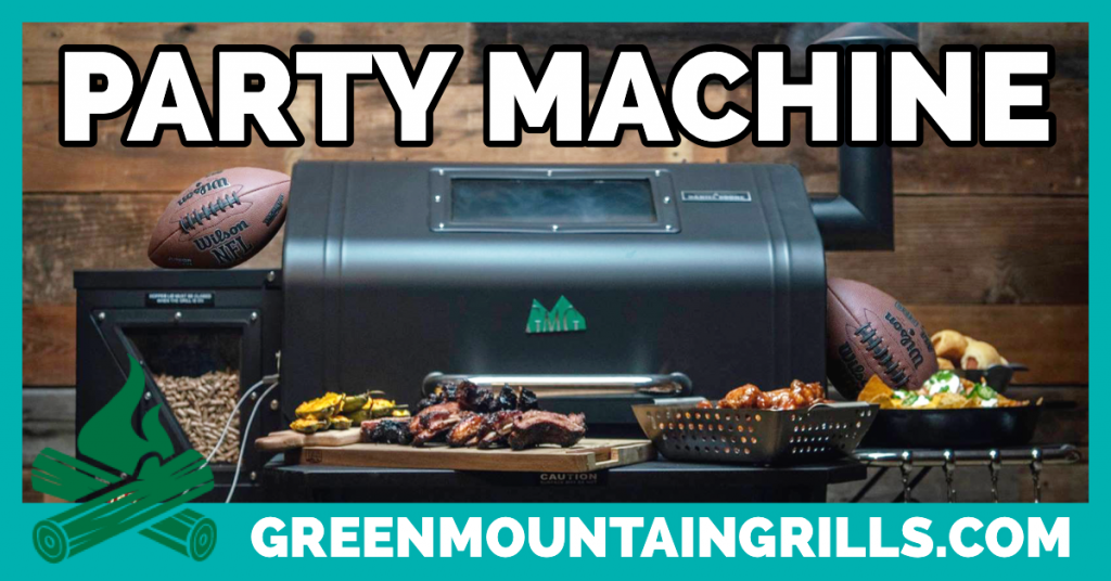Green Mountain Grills are versatile and easy to use Party Machines