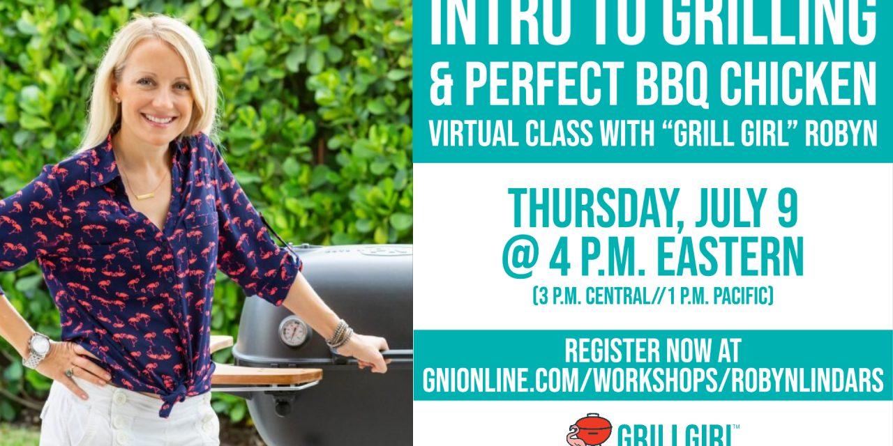 GrillGirl Robyn to Teach Virtual Grilling Class