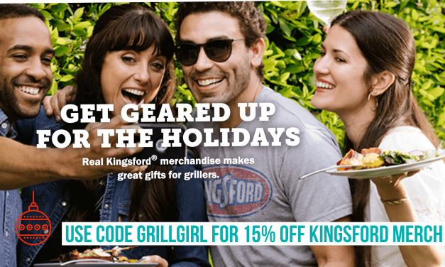 Use Code GRILLGIRL for 15% off Kingsford's New Store