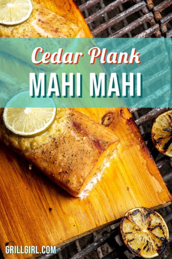 Cedar Planked Mahi Mahi